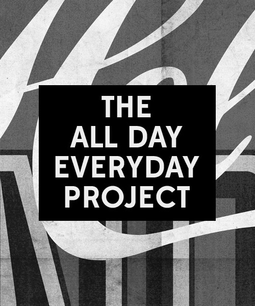 THE ALL DAY EVERYDAY PROJECT